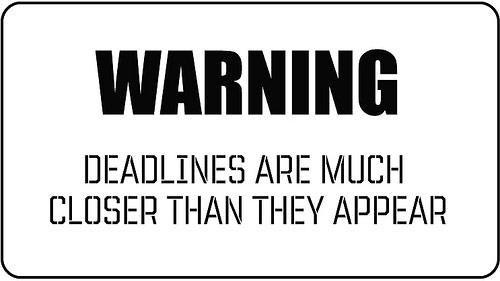 Deadlines pics